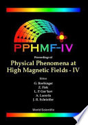 Proceedings Of Physical Phenomena At High Magnetic Fields Iv Book PDF