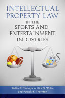 Pdf Intellectual Property Law in the Sports and Entertainment Industries Telecharger