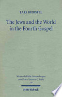 The Jews And The World In The Fourth Gospel