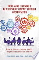 Increasing Learning   Development s Impact through Accreditation