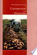 Working With Farmers In Cameroon And Rwanda