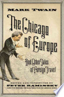 The Chicago Of Europe And Other Tales Of Foreign Travel
