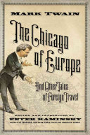 The Chicago of Europe, and Other Tales of Foreign Travel