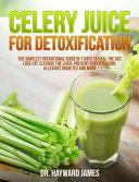 Celery Juice for Detoxification