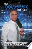 The Bodyguard Blueprint