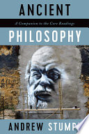 Ancient Philosophy  A Companion to the Core Readings Book