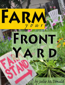 Farm Your Front Yard