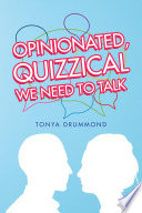 Opinionated  Quizzical We Need to Talk Book