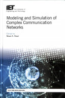 Modeling and Simulation of Complex Communication Networks