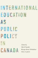 Pdf International Education as Public Policy in Canada