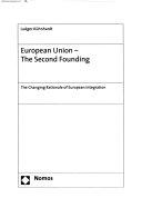 European Union--the Second Founding
