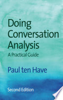 Doing Conversation Analysis