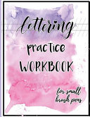 Lettering Practice Workbook for Small Brush Pens