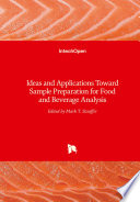 Ideas and Applications Toward Sample Preparation for Food and Beverage Analysis Book
