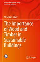 The Importance of Wood and Timber in Sustainable Buildings