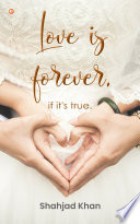 Love Is Forever  If It s True  Book