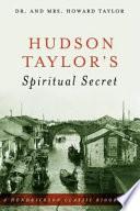 Hudson Taylor S Spiritual Secret