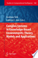 Complex Systems in Knowledge based Environments  Theory  Models and Applications