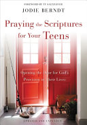 Praying the Scriptures for Your Teens Book PDF