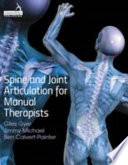 Spine and Joint Articulation for Manual Therapists Book