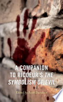 A Companion to Ricoeur's the Symbolism of Evil