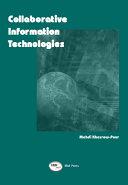 Collaborative Information Technologies