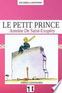 Le Petit Prince (French Edition)  : édition Commentée