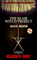 The Blair Witch Project Unauthorized Quiz Book