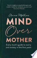 Mind Over Mother