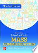 Loose Leaf Introduction to Mass Communication: Media Literacy and Culture