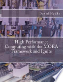 High Performance Computing with the MOEA Framework and Ignite