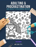 Adulting   Procrastination Book