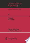 Fatigue Behaviour of Offshore Structures Book