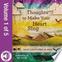 Thoughts to Make Your Heart Sing  Vol  1