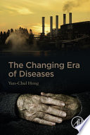 The Changing Era Of Diseases Book PDF