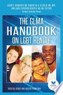 The Glma Handbook On Lgbt Health 2 Volumes