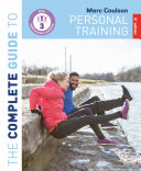 The Complete Guide to Personal Training  2nd Edition
