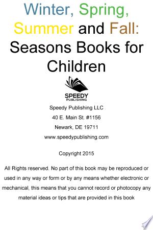 Winter, Spring, Summer and Fall: Seasons Books for Children Ebook - barabook