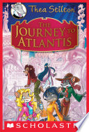 """Thea Stilton Special Edition: The Journey to Atlantis"" by Thea Stilton"