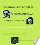 Young Adult Fiction by African American Writers  1968 1993