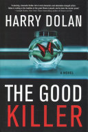 link to The good killer : a novel in the TCC library catalog