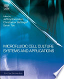 Microfluidic Cell Culture Systems Book PDF