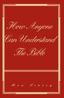 How Anyone Can Understand the Bible