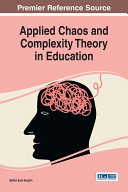 Applied Chaos and Complexity Theory in Education