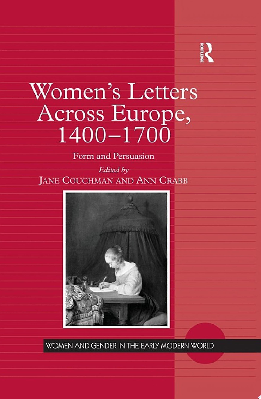 Women s Letters Across Europe  1400   1700