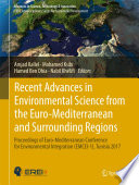 Recent Advances in Environmental Science from the Euro Mediterranean and Surrounding Regions