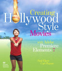 Pdf Creating Hollywood-Style Movies with Adobe Premiere Elements 7