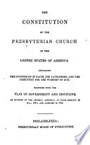 The Constitution of the Presbyterian Church in the U  S  of A   Containing the Confession of Faith  the Catechisms and the Directory for the Worship of God Book