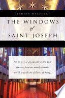 The Windows of Saint Joseph