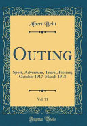 Outing, Vol. 71